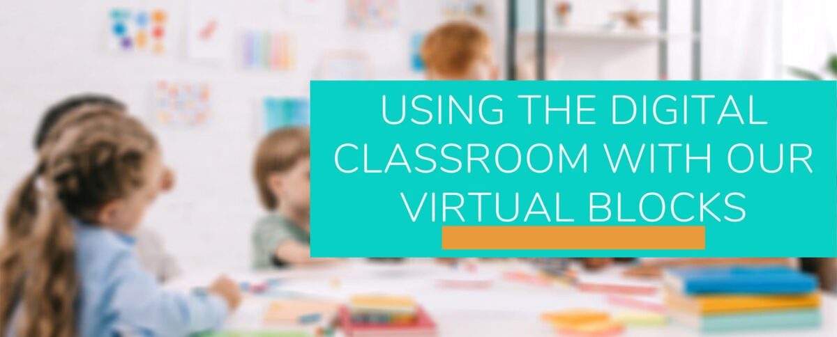 Getting The Most Out Of The Digital Classroom Without SAM Blocks